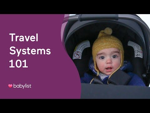 Travel Systems 101 - Babylist