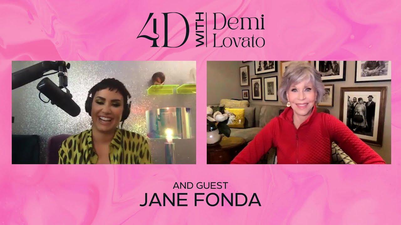 4D With Demi Lovato - Guest: Jane Fonda