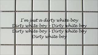Dirty White Boy - Foreigner (Lyrics)