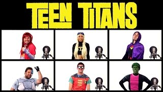 Repeat youtube video TEEN TITANS THEME SONG ACAPELLA! (Ft. Mari Takahashi)
