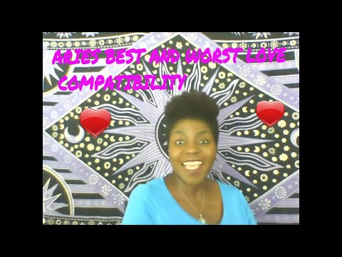Aries Best and Worst LOVE  Compatibility SUN SIGNS = EGOS