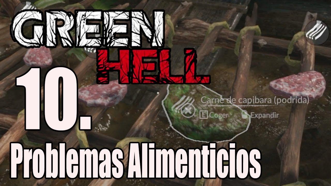 GREEN HELL - #10 Problemas Alimenticios - GAMEPLAY ESPAÑOL
