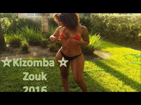 ☆Kizomba\Zouk mix vol.4 2016 part(1)☆(Tarrachinha-Zouk-Kizomba)Dj Sonecaa