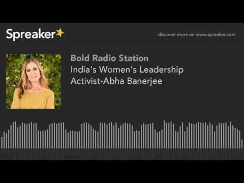 India's Women's Leadership Activist-Abha Banerjee