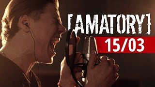 Download [AMATORY] — 15/03 (Studio Live, 2016) Mp3 and Videos