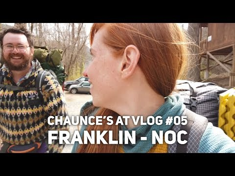 Chaunce's AT Vlog #05: Franklin - NOC