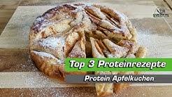 Protein Apfelkuchen schnell zubereiten - Top 3 Proteinrezepte   Teil I