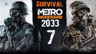 Metro 2033 Redux - Survival Hardcore Walkthrough - Part 7 (XboxOne)