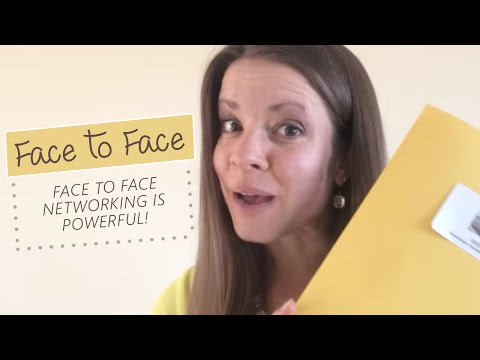 Face to Face Networking  is Powerful!