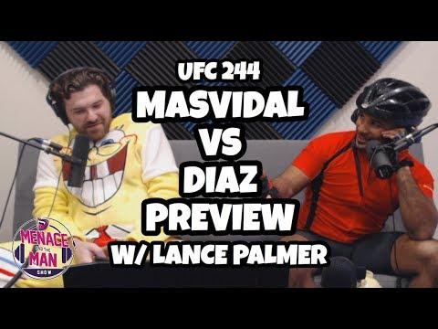 Previewing UFC 244 Jorge Masvidal vs Nate Diaz w/ Lance Palmer