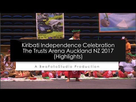 Kiribati - NZ Independence Celebration (Highlights) The Trusts Arena Auckland 2017