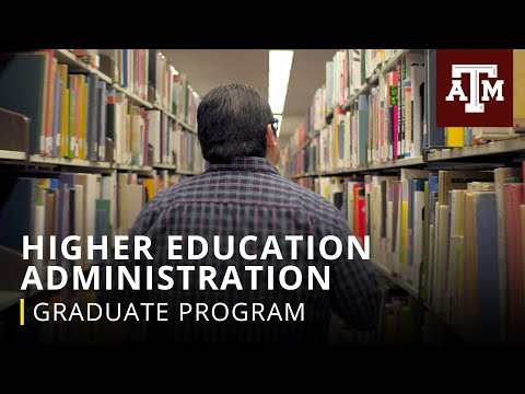 Texas A&M Graduate Programs: Higher Education Administration