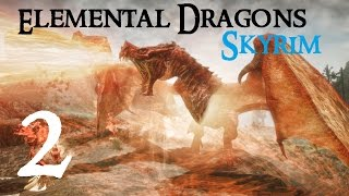 SKYRIM MOD TESTING: Elemental Dragons #2