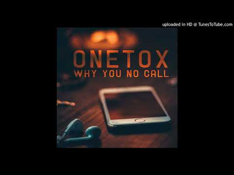 Onetox - Why you No Call (Solomon Islands Music 2018)
