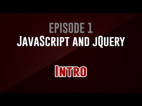 [JavaScript and jQuery] Episode 1: Intro