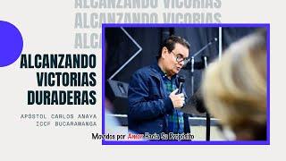 """Reunión dominical 27 de Septiembre 2020 """"Alcanzando Victorias Duraderas"""" - Apóstol Carlos Anaya"""