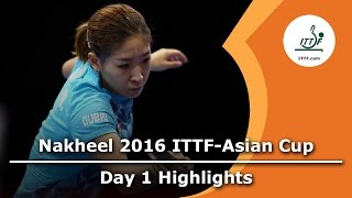2016 ITTF-Asian Cup Day 1 Highlights