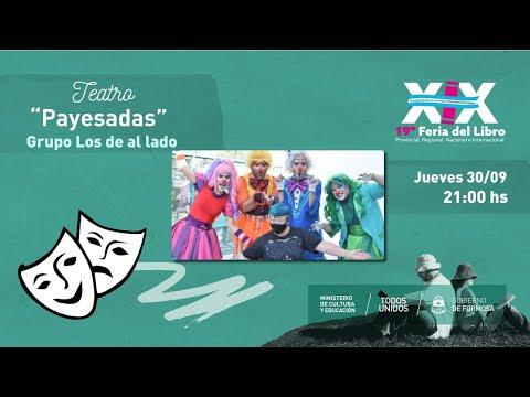 """PAYESADAS - GRUPO DE TEATRO """"LOS DE AL LADO"""" -  FSA."""