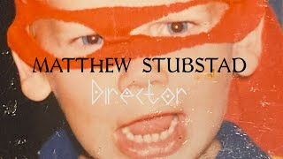 DIRECTING REEL 2020 - MATTHEW STUBSTAD