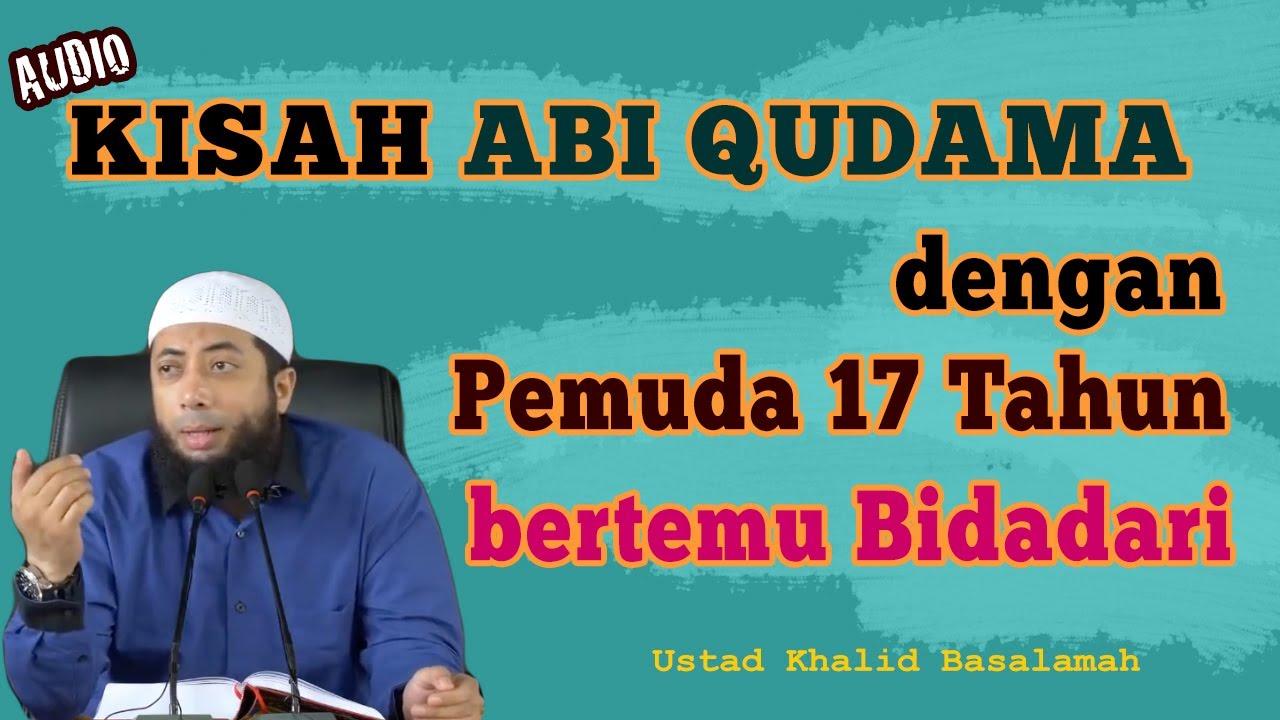 Kisah - Abi Qudama - Ustad Khalid Basalamah