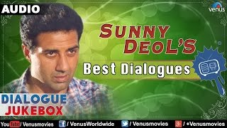 Sunny Deol : Best Bollywood Dialogues || Audio Jukebox