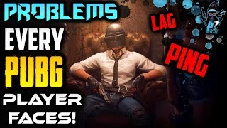 Problem every pubg mobile player has to face and their solution