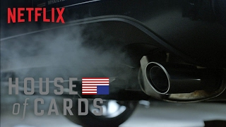 House of Cards - Exhaust - Season 4 - Netflix [HD]