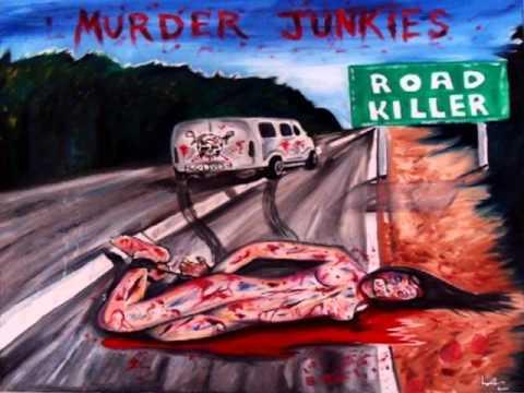 Murder Junkies - One Rail Away