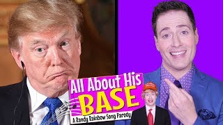 ALL ABOUT HIS BASE - Randy Rainbow Song Parody