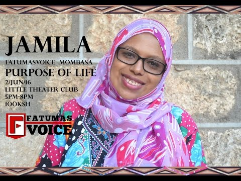 Purpose of Life: Meet Jamila Hassan El-Jabry at Fatuma's Voice Mombasa