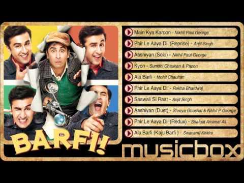 Barfi! Jukebox - Ranbir Kapoor | Priyanka...