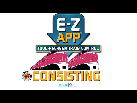 Consisting And Speed-Matching For E-Z App® And BlueRail Trains