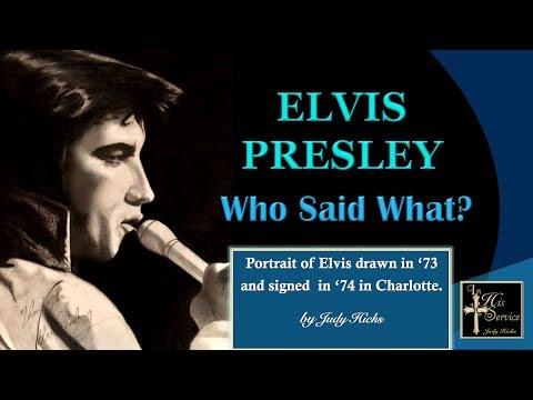 Elvis Presley -  Who Said What?
