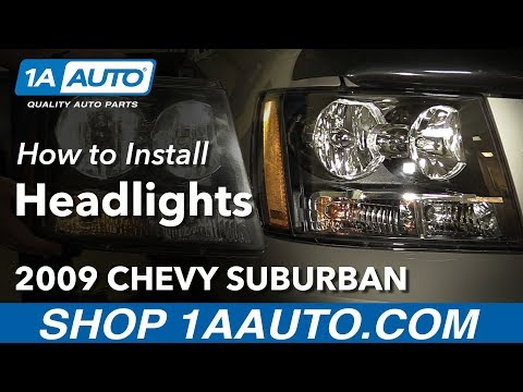 How to Replace Headlights 07-14 Chevy Suburban 1500