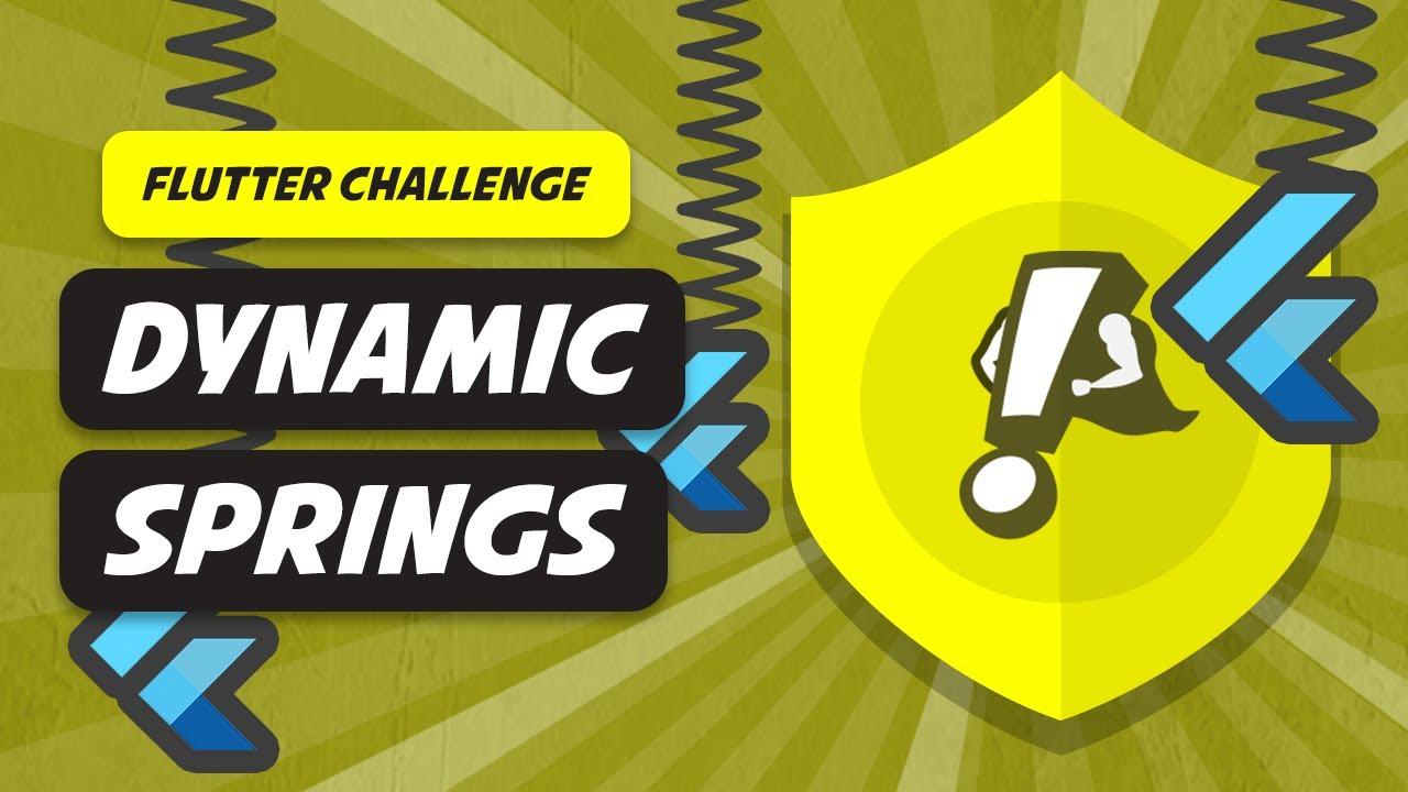 Dynamic Springs   Flutter Challenge