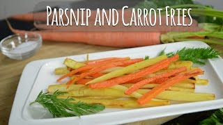 Parsnip And Carrot Fries - Healthy Kids 4 Busy Families Episode 20