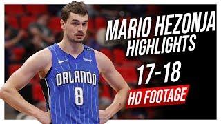 Magic SF Mario Hezonja 2017-2018 Season Highlights ᴴᴰ