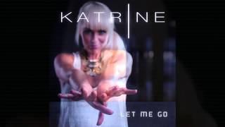 Baixar Katrine - New Single - Let Me Go