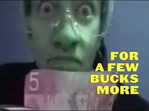 For a Few Bucks More – Short Film