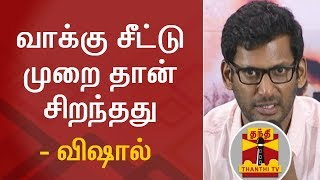 Ballot Paper is best for Election Says Vishal