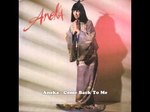 Aneka - Come Back To Me