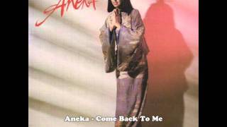 Aneka - Come Back To Me YouTube Videos