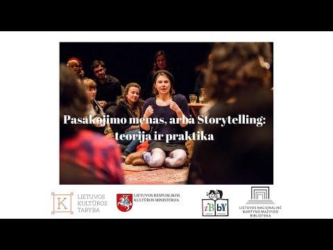 Pasakojimo menas, arba Storytelling: teorija ir praktika