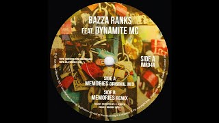 Bazza Ranks - Memories feat. Dynamite MC (Remix)
