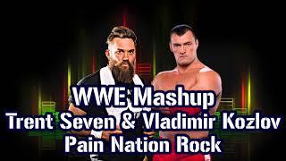 WWE Mashup: Vladimir Kozlov & Trent Seven - Pain Nation Rock | by marquez768