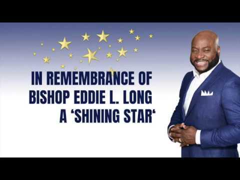 Remembering Bishop Eddie L.  Long