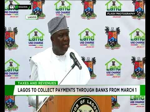 Taxes and revenues : Lagos to collect payments though banks from March 1st