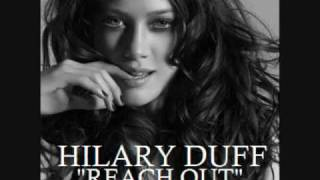 Hilary Duff Reach Out+Lyrics