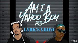 Naira Marley - Am I a Yahoo Boy (ft. Zlatan Ibile) || Lyrics Video
