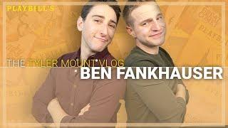 Newsies' Ben Fankhauser | THE TYLER MOUNT VLOG